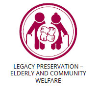 - Legacy Preservation – Elderly and Community Welfare